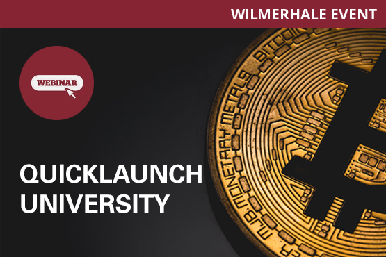 QuickLaunch University Webinar—Initial Coin Offerings (ICOs): Recent Developments and Legal Considerations for Startups