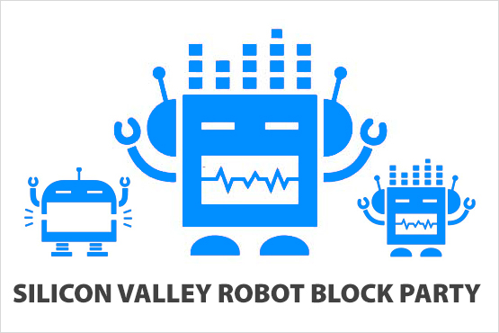 Silicon Valley Robot Block Party 2015